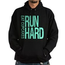 Run Hard Eat Cupcakes Hoodie