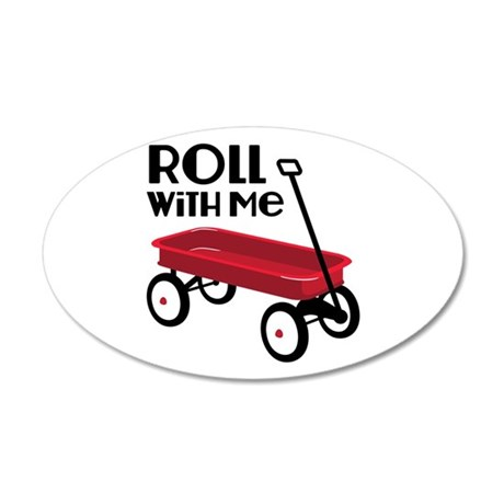 ROLL WiTH Me Wall Decal