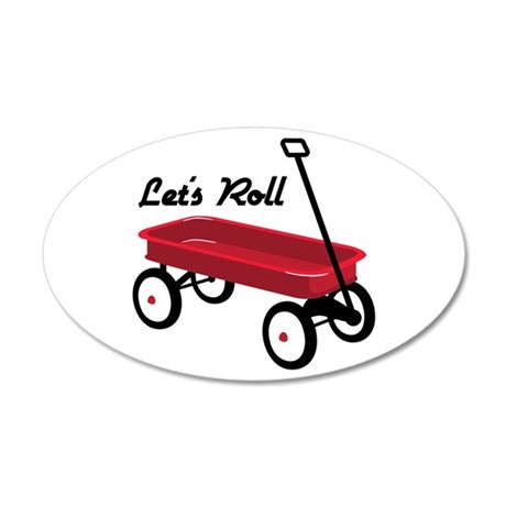 Lets Roll Wall Decal