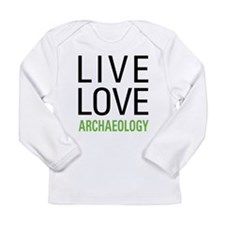 Live Love Archaeology Long Sleeve Infant T-Shirt