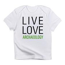 Live Love Archaeology Infant T-Shirt