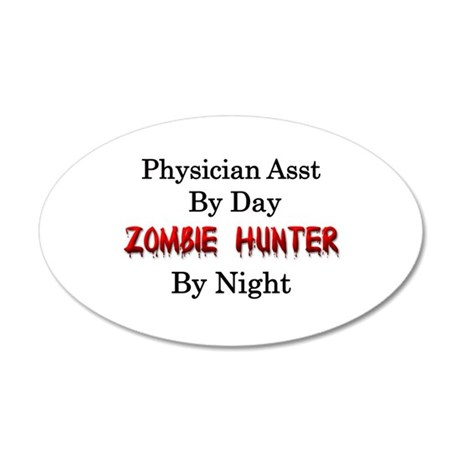 Physician Assistant/Zombie H 20x12 Oval Wall Decal