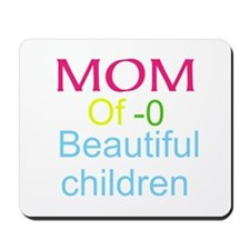 Mother Of ( Personalize number ) Childre Mousepad