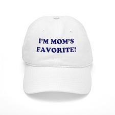 I'M MOM'S FAVORITE Baseball Cap
