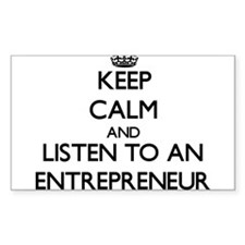 Keep Calm and Listen to an Entrepreneur Decal