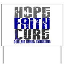 Hope Faith Cure GBS Yard Sign