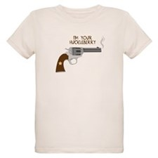 IM YOUR HUCKLEBERRY T-Shirt
