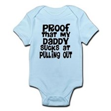 Daddy Sucks at Pulling Out Infant Bodysuit