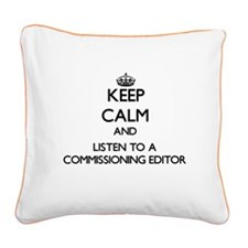 Keep Calm and Listen to a Commissioning Editor Squ