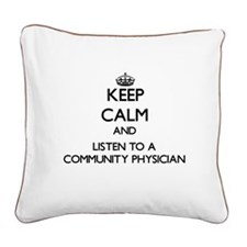 Keep Calm and Listen to a Community Physician Squa