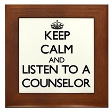 Keep Calm and Listen to a Counselor Framed Tile