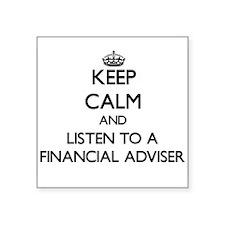 Keep Calm and Listen to a Financial Adviser Sticke