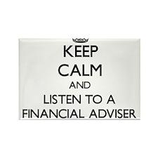 Keep Calm and Listen to a Financial Adviser Magnet