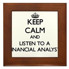 Keep Calm and Listen to a Financial Analyst Framed