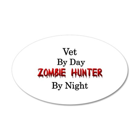 Vet/Zombie Hunter 20x12 Oval Wall Decal