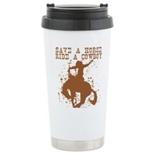 save a horse ride a cowboy Travel Mug