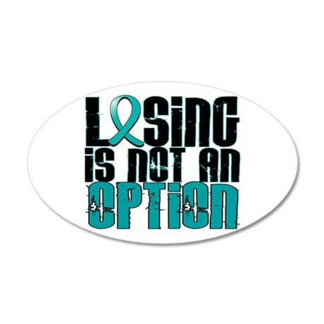 Losing Is Not an Option IC 20x12 Oval Wall Decal
