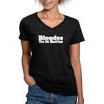 Blondes Do It Better Women's V-Neck Dark T-Shirt