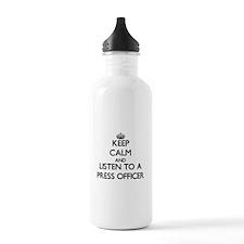 Keep Calm and Listen to a Press Officer Water Bott