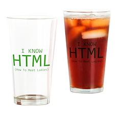 I Know HTML Drinking Glass