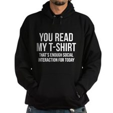 You Read My T-Shirt Hoodie