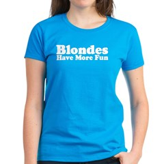 Blondes Have More Fun Women's Dark T-Shirt