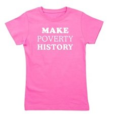Make Poverty History Girl's Tee