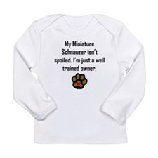 Well Trained Miniature Schnauzer Owner Long Sleeve