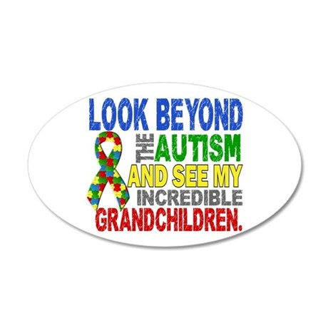 Look Beyond 2 Autism Grandch 20x12 Oval Wall Decal