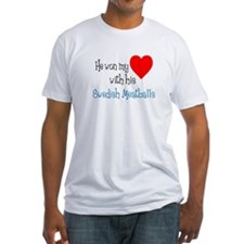 Won My Heart Swedish Meatballs T-Shirt