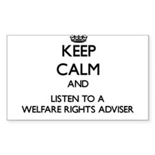 Keep Calm and Listen to a Welfare Rights Adviser S