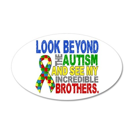 Look Beyond 2 Autism Brother 20x12 Oval Wall Decal