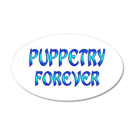 Puppetry Forever 35x21 Oval Wall Decal
