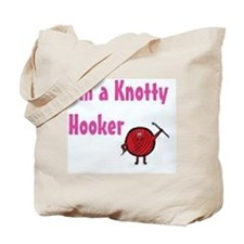 I'm a knotty hooker Tote Bag