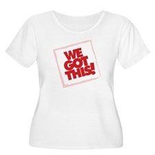We Got This! Women's Scoop Plus Size T-Shirt