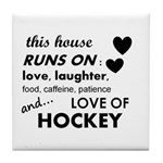 This House Runs On Hockey Tile Coaster