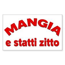 Mangia e Statti Zitto Sticker (Rectangle)
