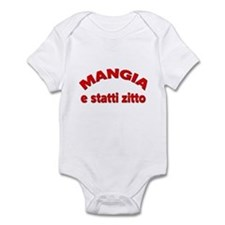 Mangia E Statti Zitto Infant Bodysuit