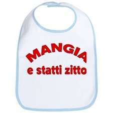 Mangia E Statti Zitto Bib