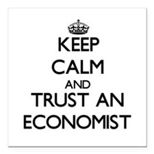 Keep Calm and Trust an Economist Square Car Magnet