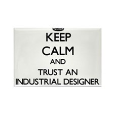 Keep Calm and Trust an Industrial Designer Magnets