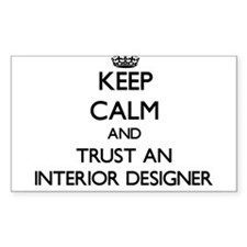 Keep Calm and Trust an Interior Designer Decal