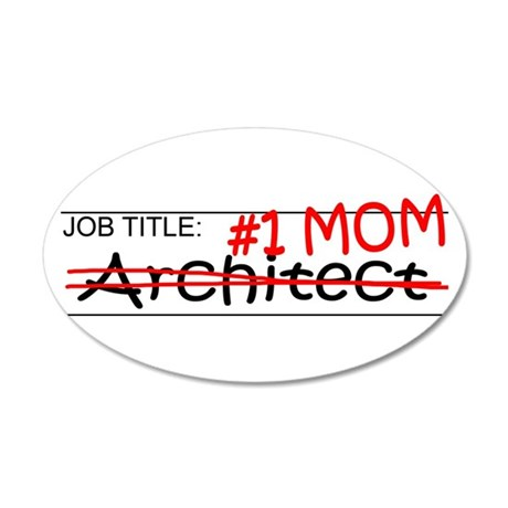 Job Mom Architect 35x21 Oval Wall Decal