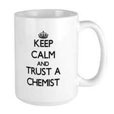 Keep Calm and Trust a Chemist Mugs
