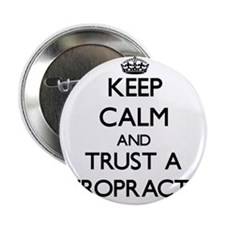 "Keep Calm and Trust a Chiropractor 2.25"" Button"