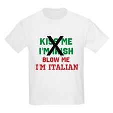 Kiss me Irish Italian T-Shirt