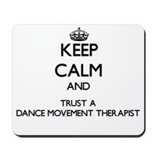 Keep Calm and Trust a Dance Movement arapist Mouse