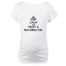 Keep Calm and Trust a Film Director Shirt