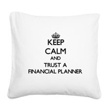 Keep Calm and Trust a Financial Planner Square Can