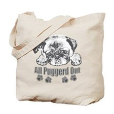 Puggerd out pug Tote Bag